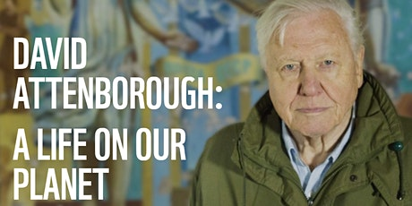 Free Movie Screening: A Life on Our Planet by David Attenborough tickets