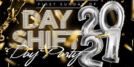 Day Shift Day Party tickets