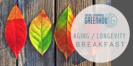 Aging & Longevity Networking Breakfast: January 2021 tickets