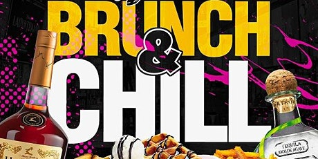 BRUNCH & CHILL SUNDAYS w/BOTTOMLESS DRINKS tickets