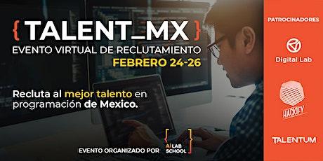 {Talent_MX} Evento virtual de Reclutamiento entradas