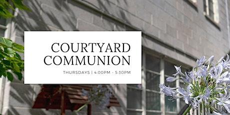 Courtyard Communion tickets