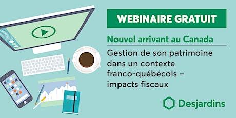 Gestion de son patrimoine dans un contexte franco-québécois billets