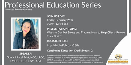 Professional Education Series: Ways to Combat Stress and Trauma tickets
