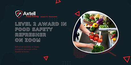 Level 2 Award in Food Safety in Catering (Refresher) (RQF) on Zoom tickets