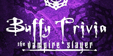 Buffy the Vampire Slayer Trivia on Instagram LIVE tickets