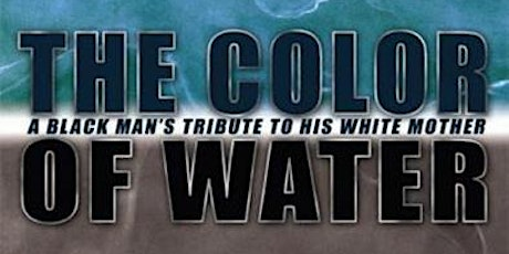 Online Book Club Discussion: The Color of Water tickets