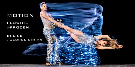 Motion: Flowing v. Frozen - Live Online tickets