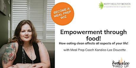 Empowerment through Food - Toronto West tickets