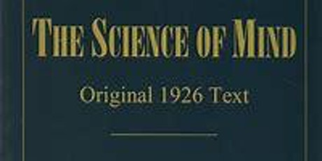 The Science of Mind Original 1926 Text Book Study tickets