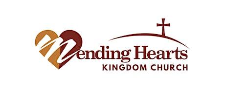 Mending Hearts Kingdom Church Service Registration tickets