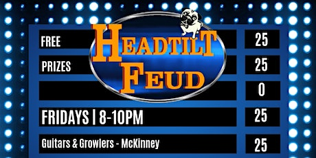 Headtilt Feud at Guitars & Growlers - McKinney tickets