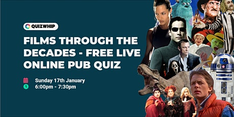 Films through the Decades - Free Live Online Pub Quiz from QuizWhip tickets