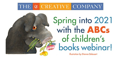 Spring 2021 ABCs of Children's Books Webinar tickets