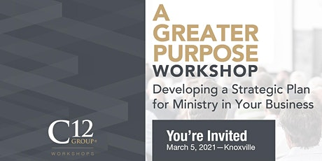 A Greater Purpose Workshop - Knoxville tickets