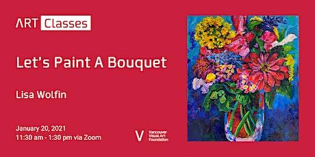 Let's Paint A Bouquet Art Class tickets