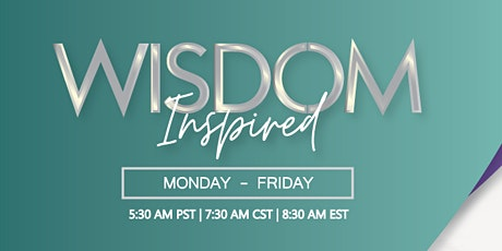 Wisdom Inspired Daily Success Call tickets