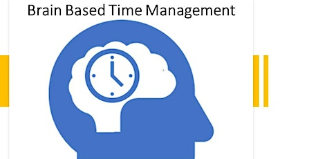 Brain-based Time Management - Online tickets