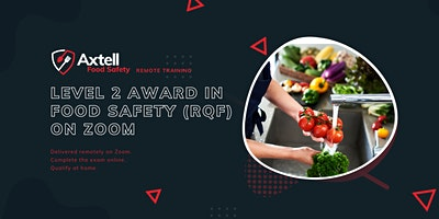 Level 2 Award in Food Safety  in Catering(RQF) on Zoom