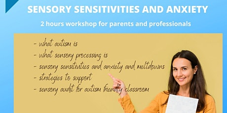 Sensory Sensitivities and Anxiety in Autism tickets