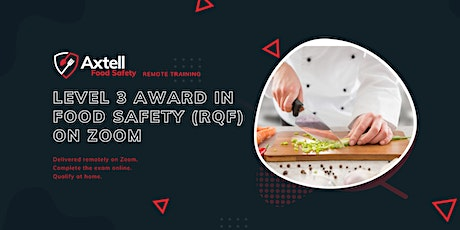 Level 3 Award in Food Safety in Catering (RQF) on Zoom tickets