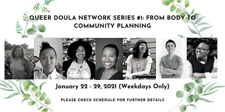 Queer Doula Network Series #1: From Body to Community Planning tickets