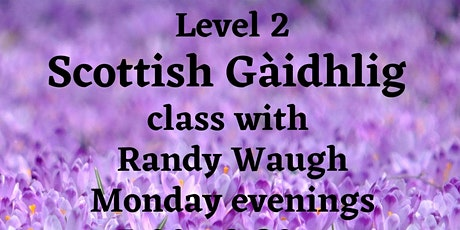 LEVEL 2 OttScot Gaelic Classes tickets