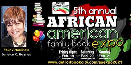 Detroit Book City's 5th Annual African American Family Book Expo 2021 tickets