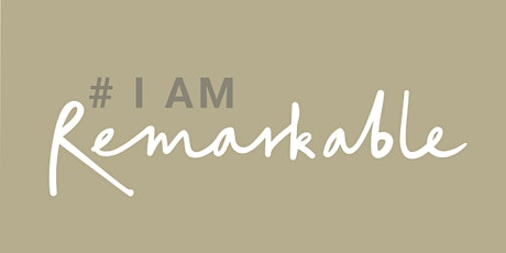 #IamRemarkable with Rochelle L tickets