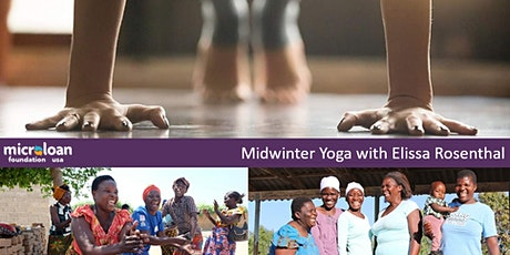 Midwinter Yoga to Empower African Women! with MicroLoan Foundation USA tickets
