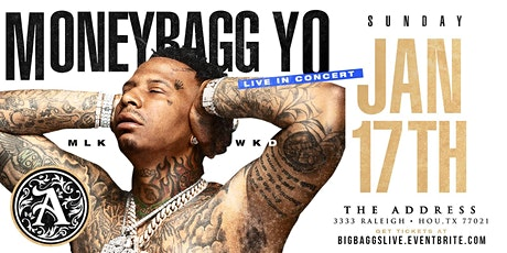 MoneyBagg Yo Live @ The Address MLK Sunday tickets