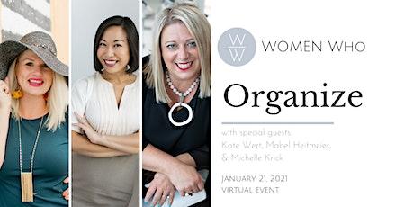 Women Who ORGANIZE tickets