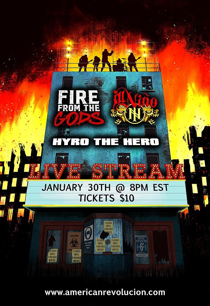 Fire From The Gods, Ill Nino, Hyro The Hero Livestream Event image