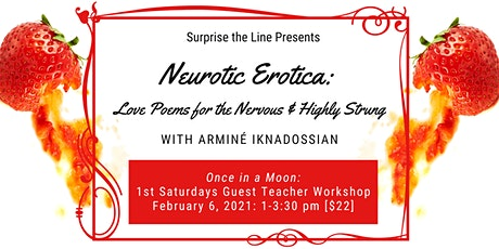 Neurotica Erotica: Love Poems for the Nervous & Highly Strung tickets