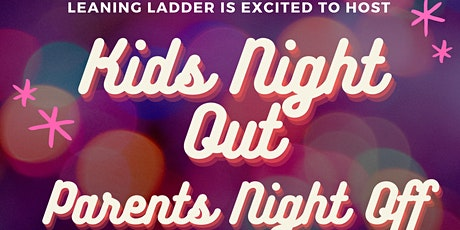 Kids Night Out, Parents Night Off with Joanna tickets