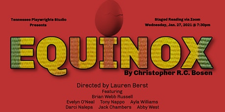 EQUINOX - A Reading of a New Play by Christopher R.C. Bosen tickets