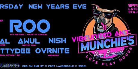 NYE Lets Play House!  Munchies Barcade Downtown Fort Lauderdale tickets