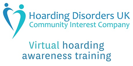 Virtual Hoarding Awareness Training (for practitioners and those affected) tickets