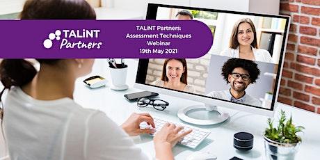 TALiNT Partners: Assessment Techniques webinar tickets