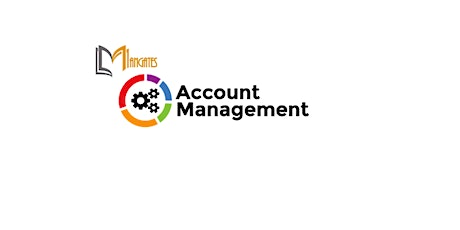 Account Management 1 Day Training in Los Angeles, CA tickets