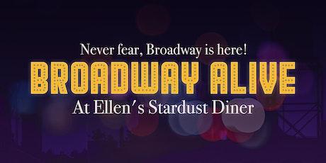 Broadway Alive@Ellen's Stardust Diner tickets