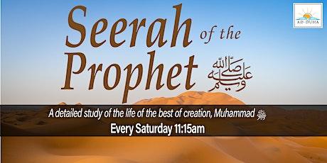 Seerah of the Prophet (saw) tickets