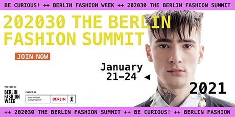 202030 THE BERLIN FASHION SUMMIT tickets