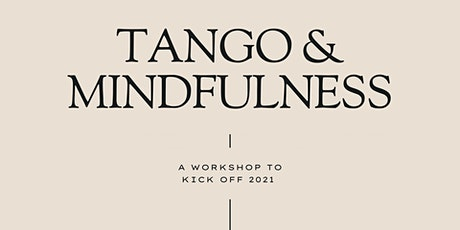 Tango and Mindfulness Sessions 2021 tickets