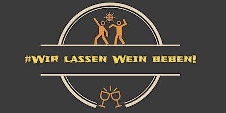 Wir lassen Wein beben!2021- Extraordinary LIVE und das DJ Duo Beat Mission Tickets