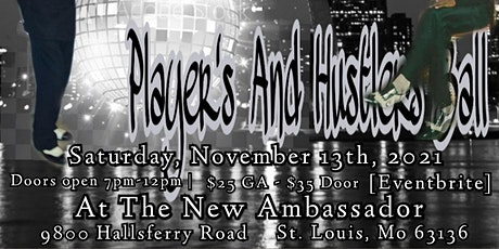 The Premeire Of St. Louis's Players and Hustlers Ball tickets