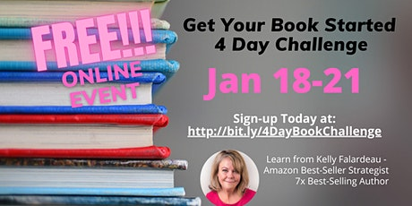 Get Your Book Started - 4 Day Seminar/Challenge - Jan 18-21 tickets