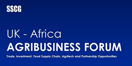 UK - Africa Agribusiness Forum tickets