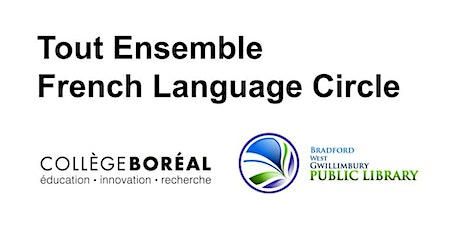 Tout Ensemble French Language Circle tickets