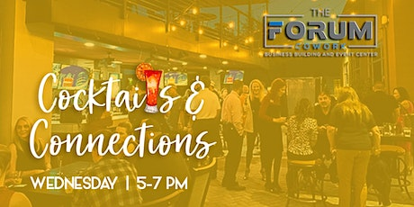 Cocktails and Connections at The Forum tickets